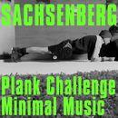 Plank Challenge Minimal Music (Sport Mix)/Sachsenberg