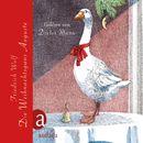 Die Weihnachtsgans Auguste/Friedrich Wolf
