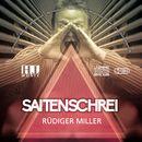 Saitenschrei/Rüdiger Miller