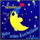Moonirello - Meine ersten Kuschellieder/Moonirello