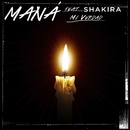 Mi Verdad (feat. Shakira)/Maná