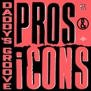 Pros & iCons/Daddy's Groove