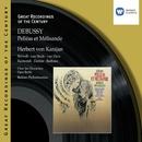 Debussy: Pelléas et Mélisande/Soloists/Berliner Philharmoniker/Herbert von Karajan