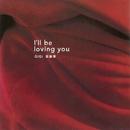 I'll be loving you/Gigi Leung
