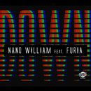 Down (feat. Furia) (Single)/Nano William