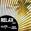 Relax (feat. Juan Magán) [Remix] [Spanish Version]/Sie7e