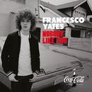 Nobody Like You/Francesco Yates