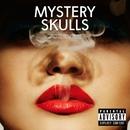 Forever/Mystery Skulls