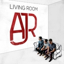 Living Room/AJR