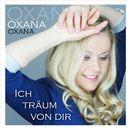 Ich träum von dir/Oxana