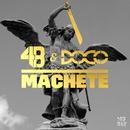 Machete/4B & DOCO