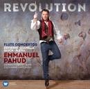 Revolution - Flute Concertos by Devienne, Gianella, Gluck & Pleyel/Emmanuel Pahud