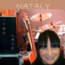 Too Late/Nataly