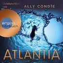 Atlantia (Ungek�rzte Fassung)/Ally Condie