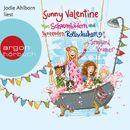 Sunny Valentine - Von Schaumbädern und tanzenden Rollschuhen (Ungekürzte Fassung)/Irmgard Kramer