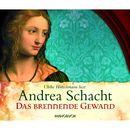 Das brennende Gewand (gekürzt)/Andrea Schacht