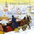 Weihnachten in Russland (Ungekürzte Fassung)/Fjodor M. Dostojewski, Maxim Gorki, Alexander Puschkin, Leo Tolstoi, Anton Tschechow