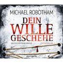 Dein Wille geschehe/Michael Robotham