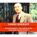 Der Doktor und das liebe Vieh: Schwein gehabt / Die schöne Helen (Ungekürzte Fassung)/James Herriot