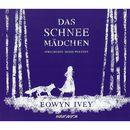Das Schneemädchen (Gekürzte Fassung)/Eowyn Ivey