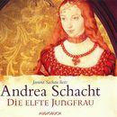 Die elfte Jungfrau (gekürzt)/Andrea Schacht