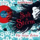 Salt & Storm. Für ewige Zeiten/Kendall Kulper