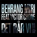 Det rår vi inte för (feat. Victor Crone)/Behrang Miri
