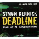 Deadline: Die Zeit läuft ab - Der Albtraum beginnt (gekürzt)/Simon Kernick