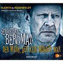 Der Mann, der kein Mörder war - Sebastian Bergmans 1. Fall (Ungekürzte Fassung)/Michael Hjorth