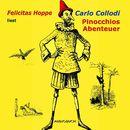 Pinocchios Abenteuer (Ungekürzte Fassung)/Carlo Collodi