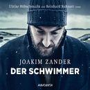 Der Schwimmer (Ungekürzte Fassung)/Joakim Zander