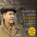 Aufruhr in Oxford (Gekürzte Fassung)/Dorothy L. Sayers