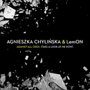 Against All Odds (Take A Look At Me Now)/Agnieszka Chylinska & LemON