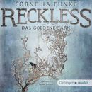 Reckless. Das goldene Garn/Cornelia Funke