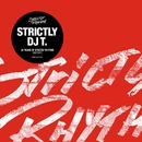 Strictly DJ T.: 25 Years Of Strictly Rhythm/DJ T