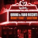 Monky Fonky / Saxotron/Qubiko, Fabio Ricciuti