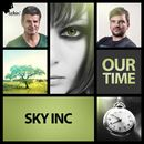 Our Time (Remixes)/Sky Inc