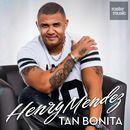 Tan Bonita/Henry Mendez