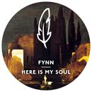 Here Is My Soul (Remixes)/Fynn
