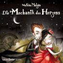 Die Mechanik des Herzens/Mathias Malzieu