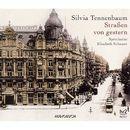 Straßen von gestern (Gekürzte Fassung)/Silvia Tennenbaum