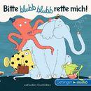 Bitte blubb, blubb rette mich und andere Geschichten/Barbara Schmidt
