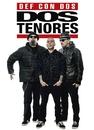 Dos Tenores/Def Con Dos