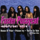 Greatest Hits/Faster Pussycat