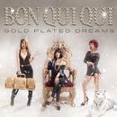 Gold Plated Dreams/Bon Qui Qui