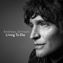 Living To Die/Andreas Johnson