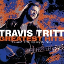 Greatest Hits - From The Beginning/Travis Tritt