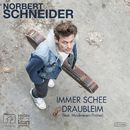 Immer schee draubleim (Radio Edit)/Norbert Schneider
