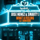 What A Feeling/Jose Nunez, Smarty J