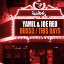 Bus53 / This Days/Yamil, Joe Red